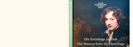"Catalogue of the exhibition ""Old Masters from the Hermitage: Masterpieces from Botticelli to Van Dyck"""